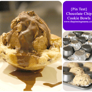{Pin Test} Chocolate Chip Cookie Bowls