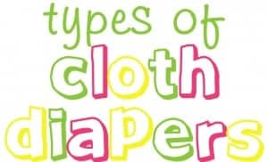cloth diapers, types of cloth diapers, natural, baby products, diapers, cloth diaper reviews, bum genius, fuzzi bunz, thirsties