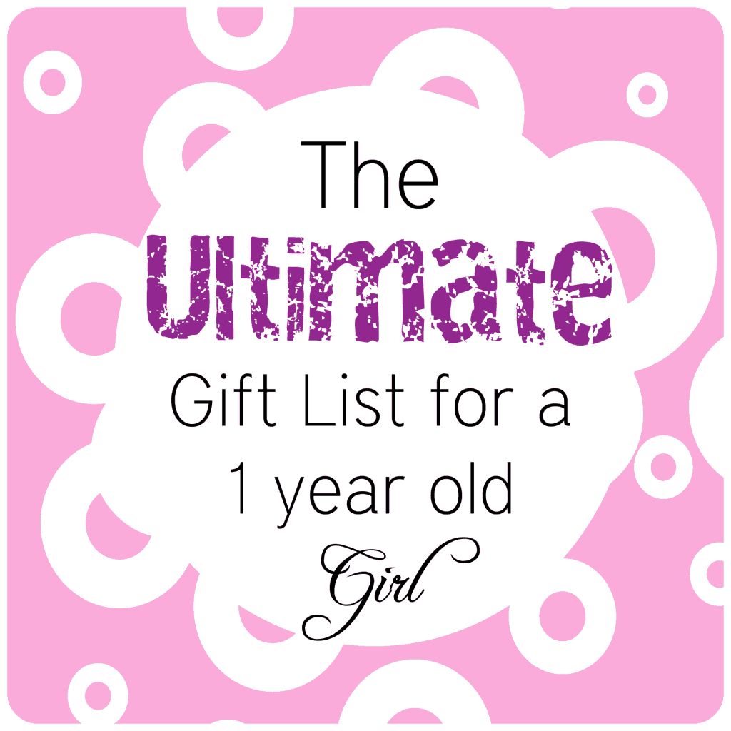 BEST Gifts For A 1 Year Old Girl O The Pinning Mama