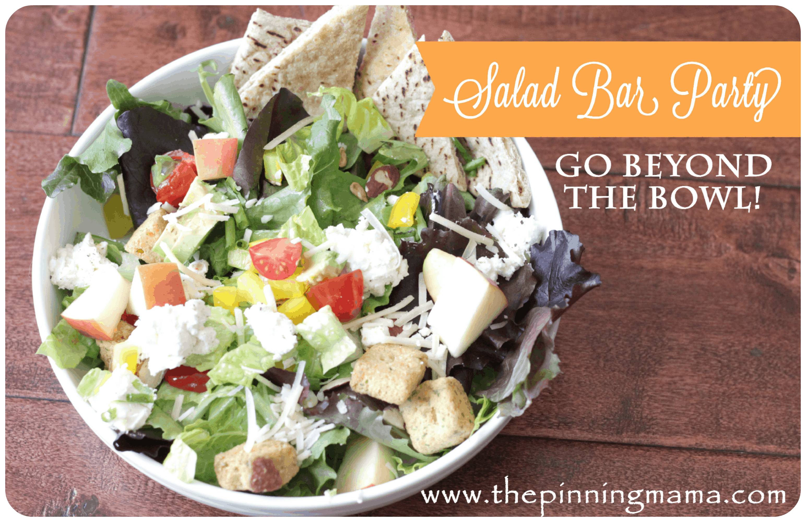 How To Throw A Salad Bar Party And A Printable The