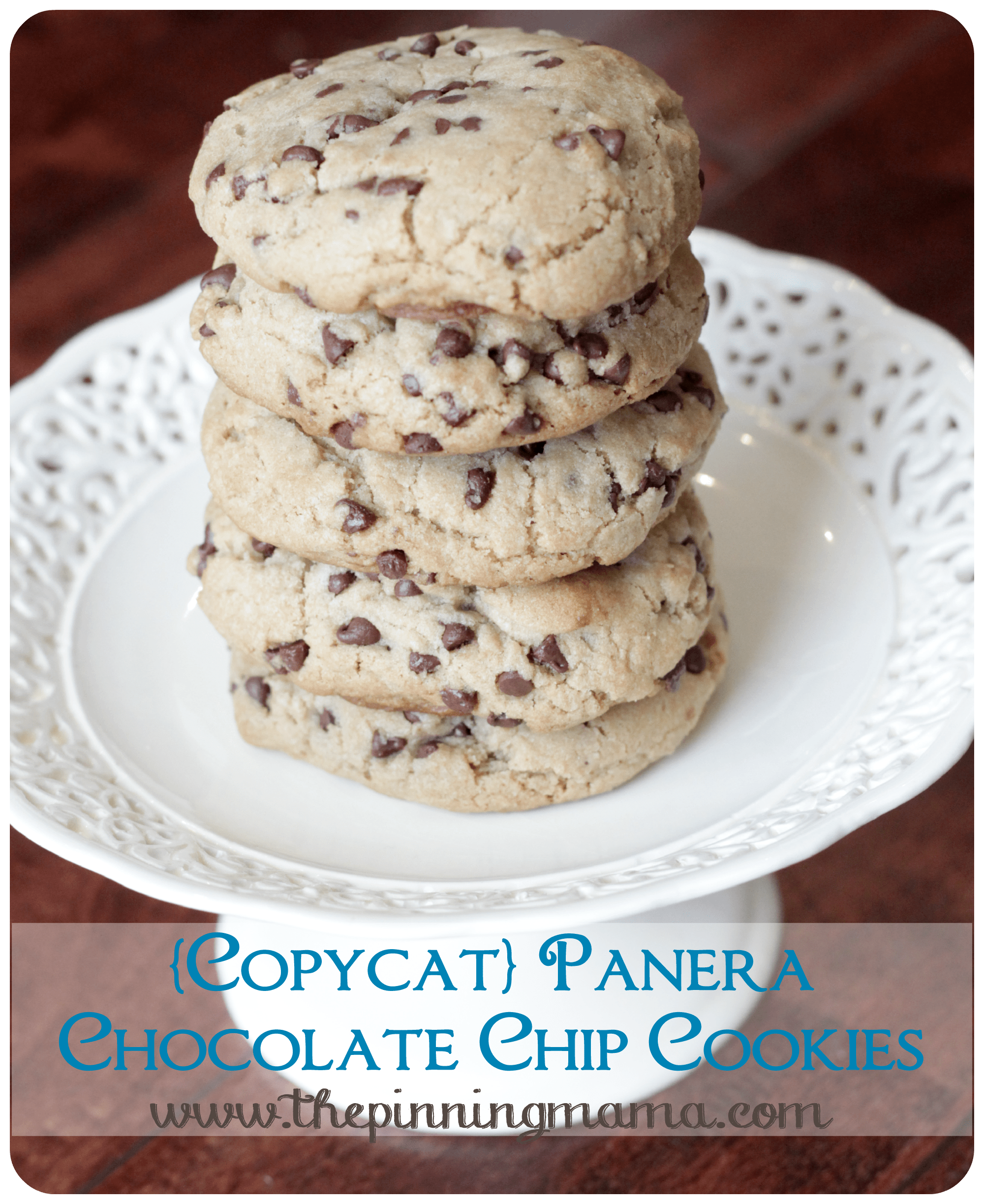 Copycat} Panera Chewy Chocolate Chip Cookies • The Pinning Mama