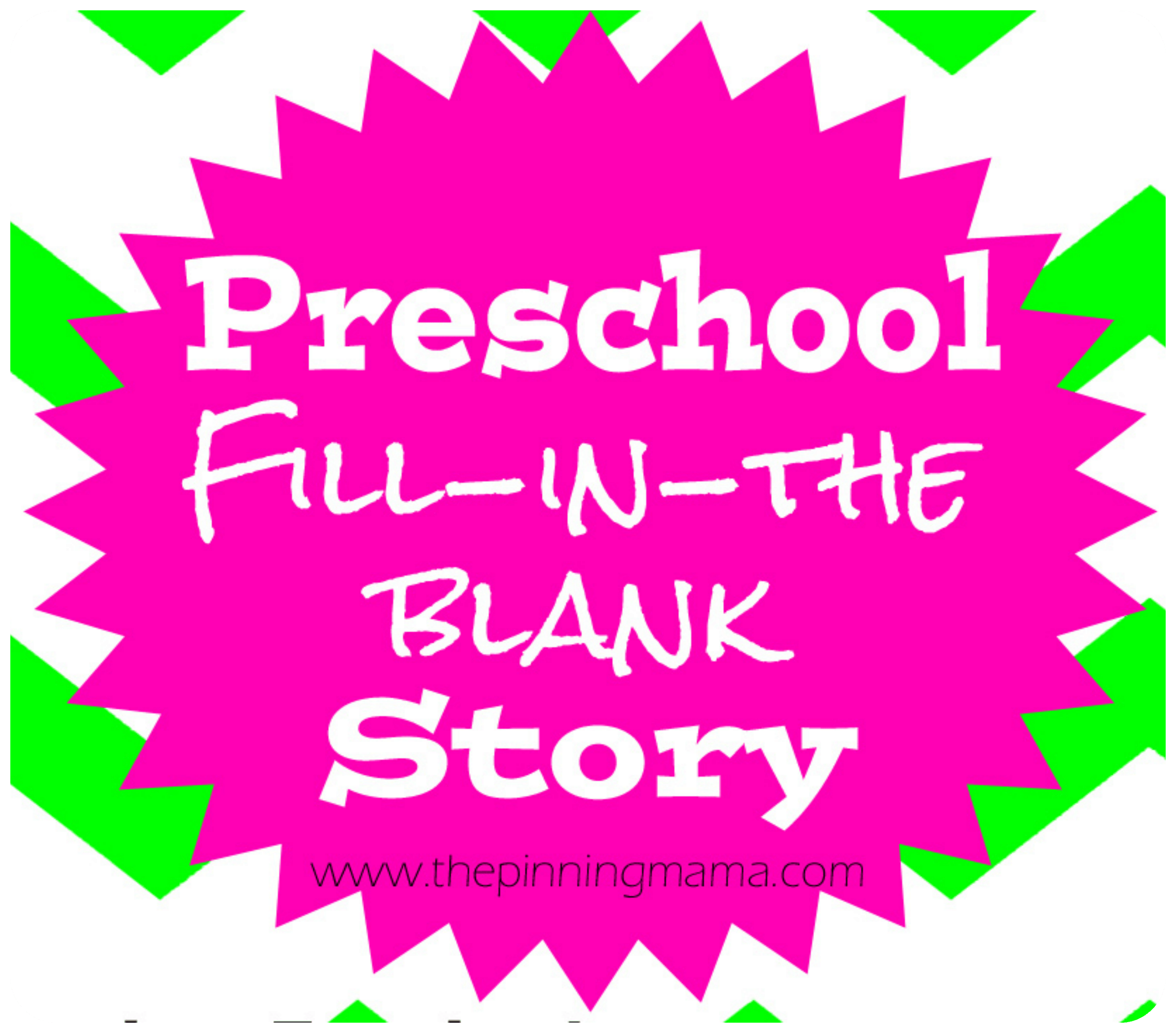 mad libs style story for preschoolers by wwwthepinningmamacom