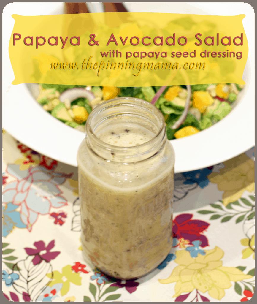 Salad Series - Papaya and Avocado Salad with Papaya Seed Dressing ...