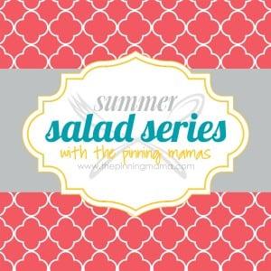 Salad Series www.thepinningmama.com