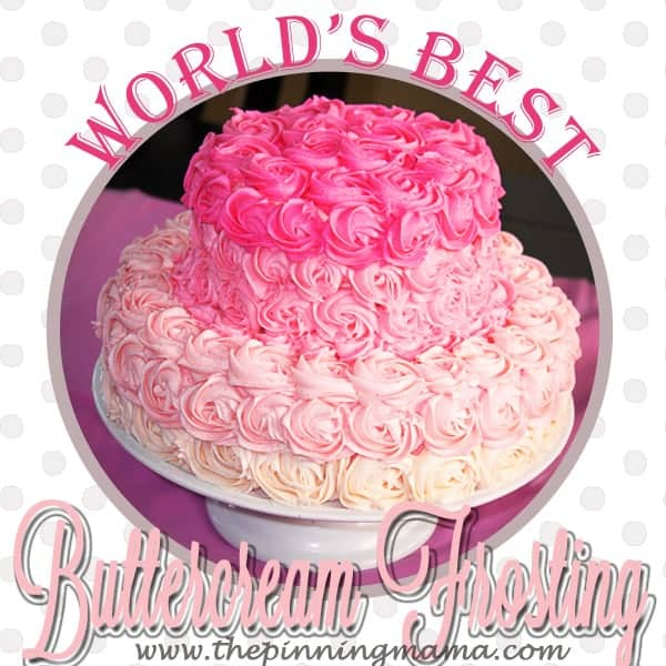 Excellent The Worlds Best Buttercream Frosting Recipe The Pinning Mama Funny Birthday Cards Online Inifofree Goldxyz