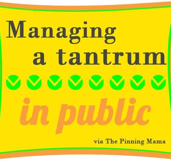 how to manage a tantrum in public www.thepinningmama.com
