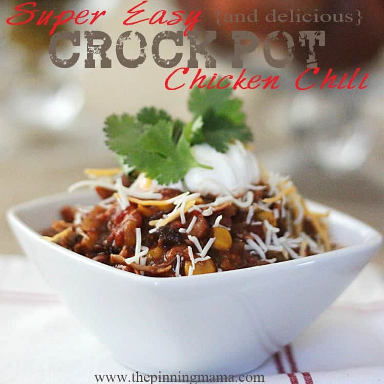 Easy {and delicious} Crock Pot Chicken Chili - click for recipe