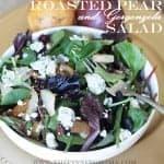 Roasted Pear and Gorgonzola Salad Recipe