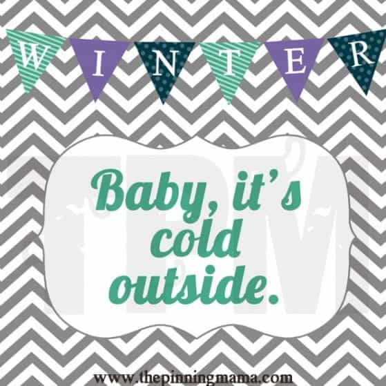 Baby It's Cold Outside - Free Winter Printable Word Art