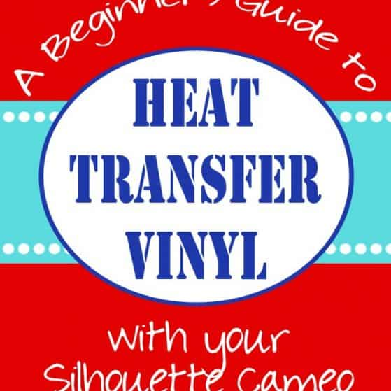 How to use Heat Transfer Vinyl - Tips and Tricks No One Ever Told You! PLUS Silhouette Sale with Promo Code PINNING
