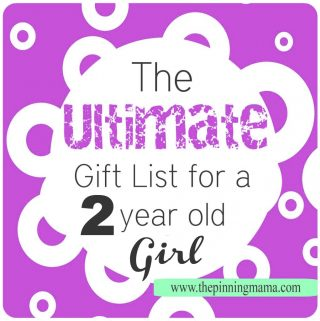 The Ultimate List of Gift Ideas for a 2 Year Old Girl {Continued}