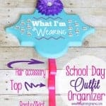 Easy DIY School Day Outfit Organizer