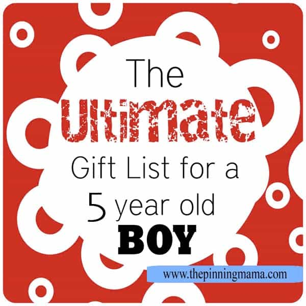 The Ultimate List of Gift Ideas for a 5 Year Old BOY! A great list Best Boy! \u2022 Pinning Mama