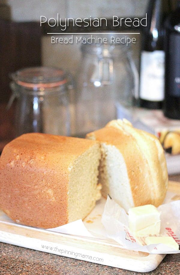 Perfect fresh bread with minutes of prep! Polynesian Sweet Bread -Bread Machine Recipe via thepinningmama.com