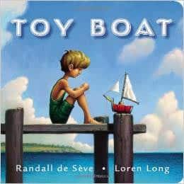 Toy Boat: Loren Long, Randall de Sève