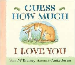 Guess How Much I Love You by Sam McBratney, Anita Jeram