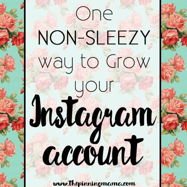 One Trick for growing your Instagram followers that is not at all annoying and really works!