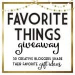 HUGE giveaway - Favorite things from 30 bloggers!