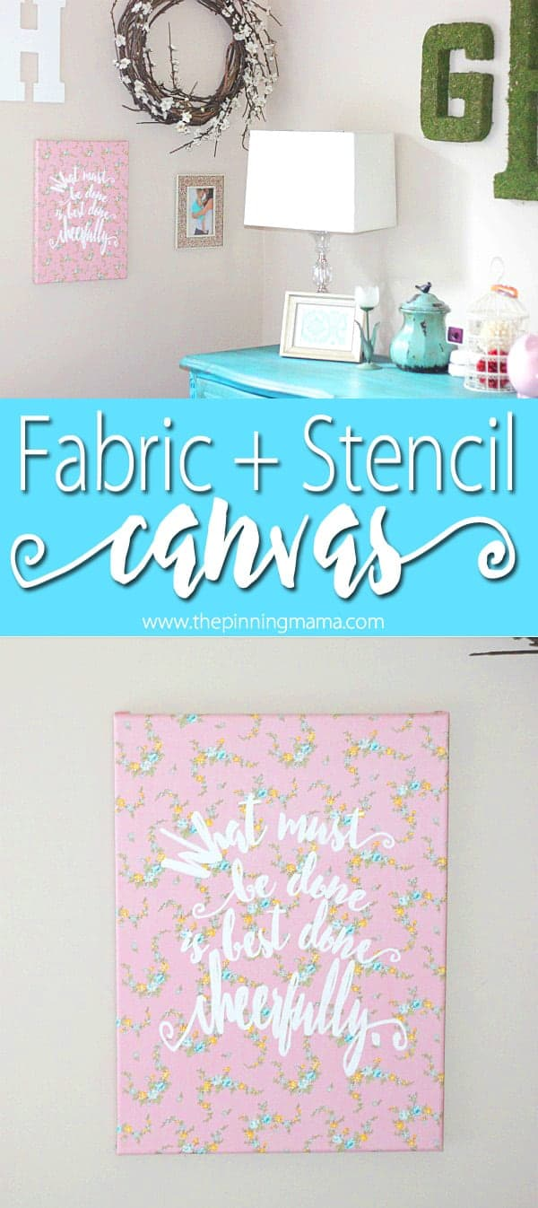 Genius! Fabric on a canvas and stencil a quote for an easy way to decorate to match any space!