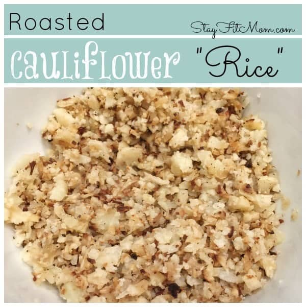 Roasted Cauliflower Rice Recipe - Low carb, gluten free side dish