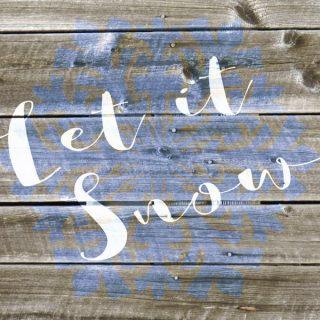 Let it Snow Free Printable + SVG Cut File