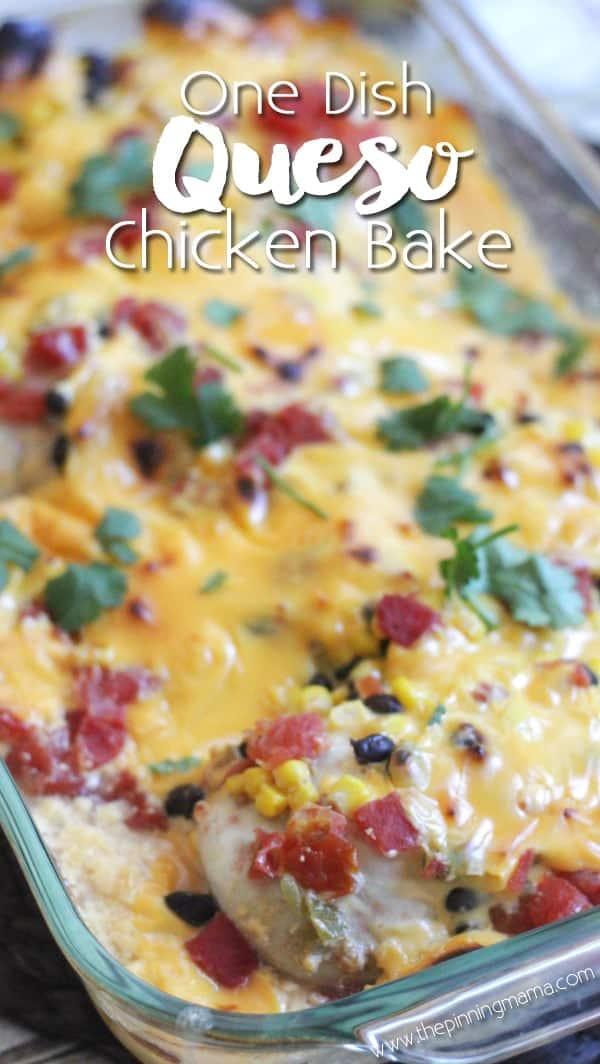 Queso Chicken Bake Recipe Easy Delicious Best Dinner Ever My Kids Loved