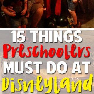 15 MUST DO's with Your Preschooler at Disneyland