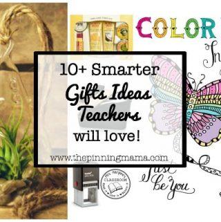 10+ Gift Ideas Teachers will Really LOVE