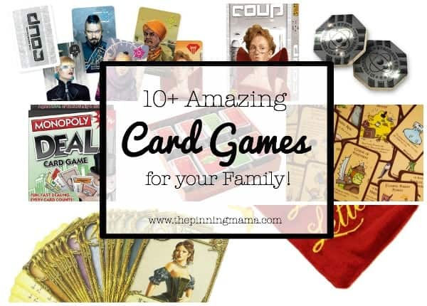 10+ Amazing Card Games for your Family | www.thepinningmama.com