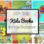 10+ Top Books For Kids to Read this Summer!