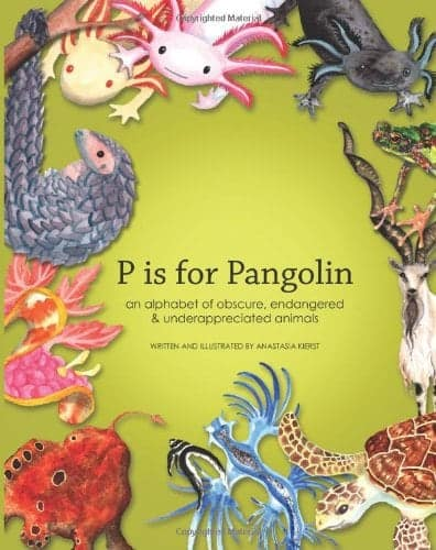10+ Top Books for Kids to Read this Summer: P is for Pangolin| www.thepinningmama.com