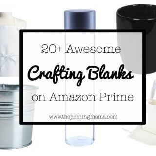 20+ Awesome Crafting Blanks You Can Get on Amazon Prime