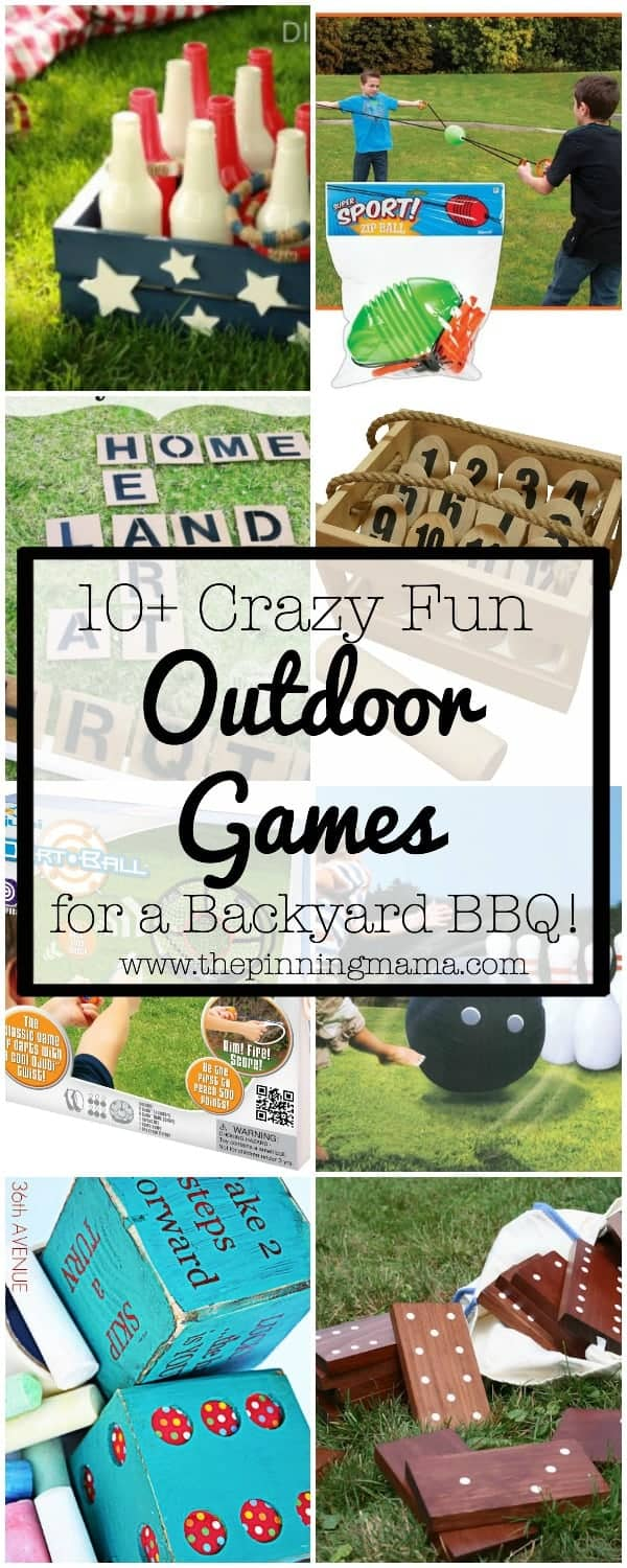 10+ Crazy Fun Outdoor Games Perfect for a Backyard Barbecue| www.thepinningmama.com