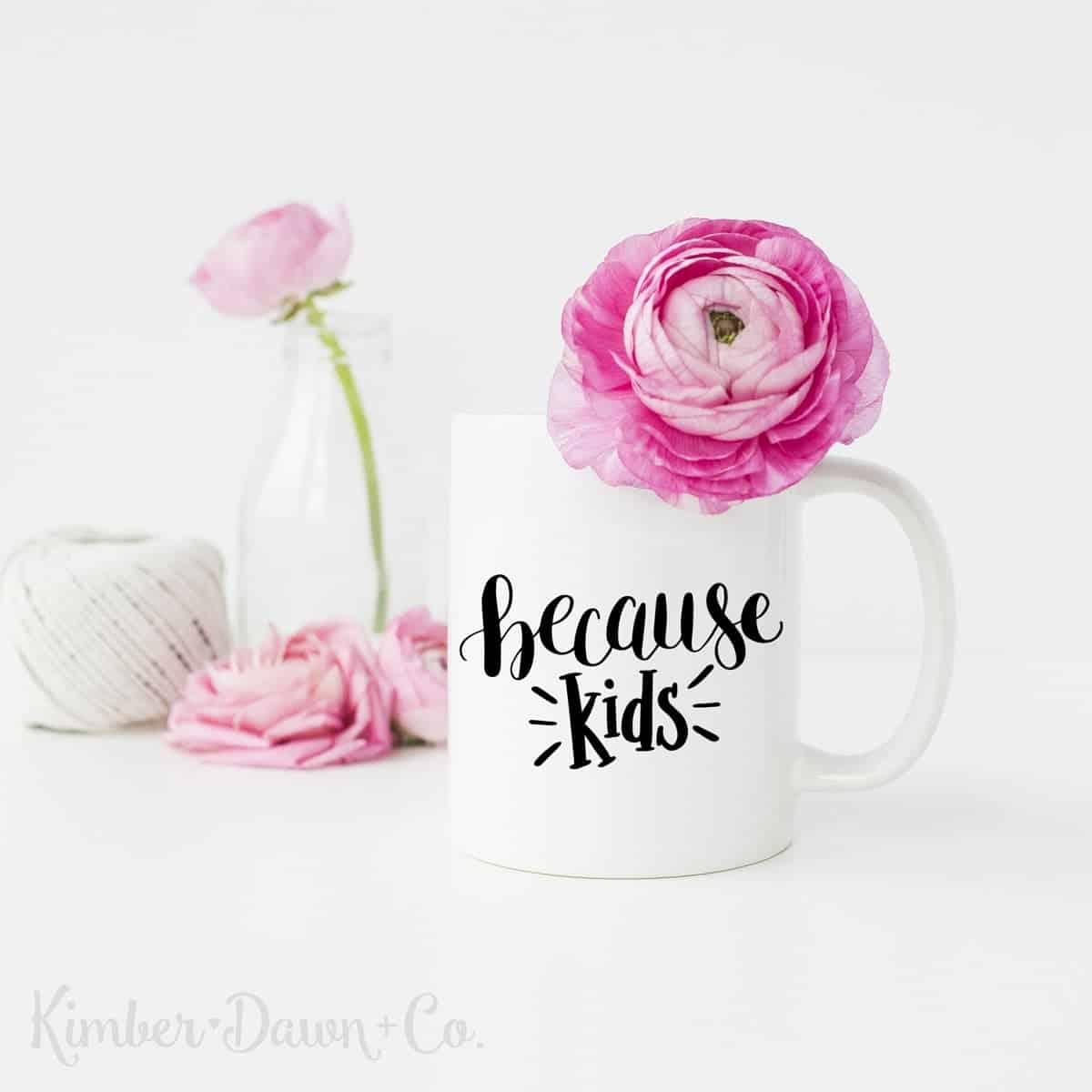 Because Kids - Free Cut File for Silhouette CAMEO + Cricut crafts