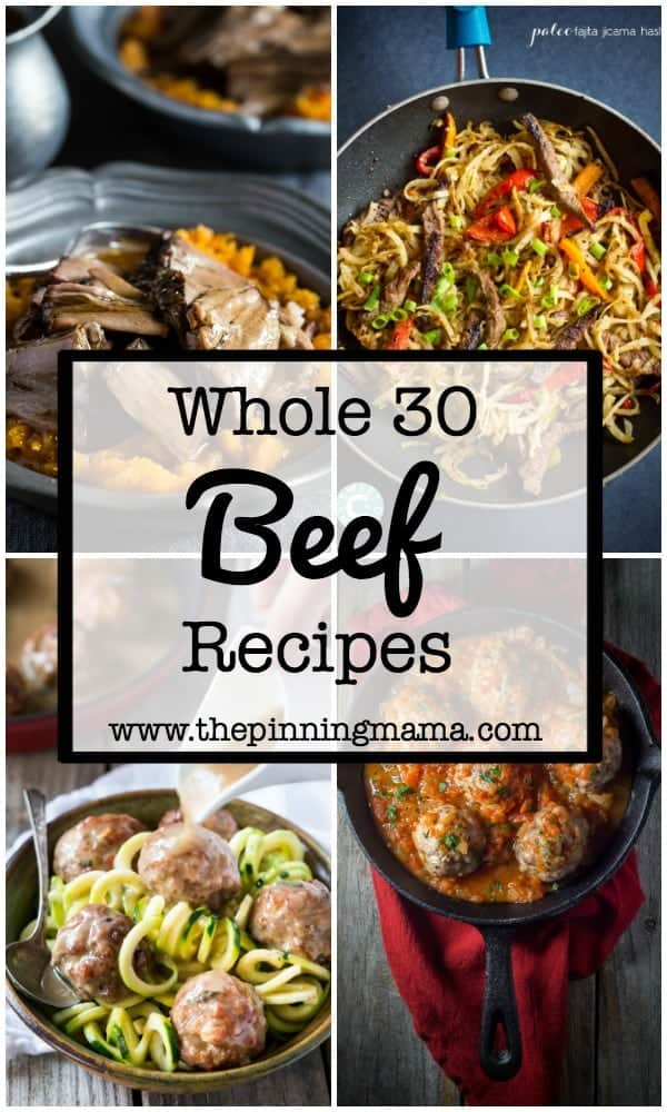 30 Whole30 Dinner Ideas: Beef | www.thepinningmama.com