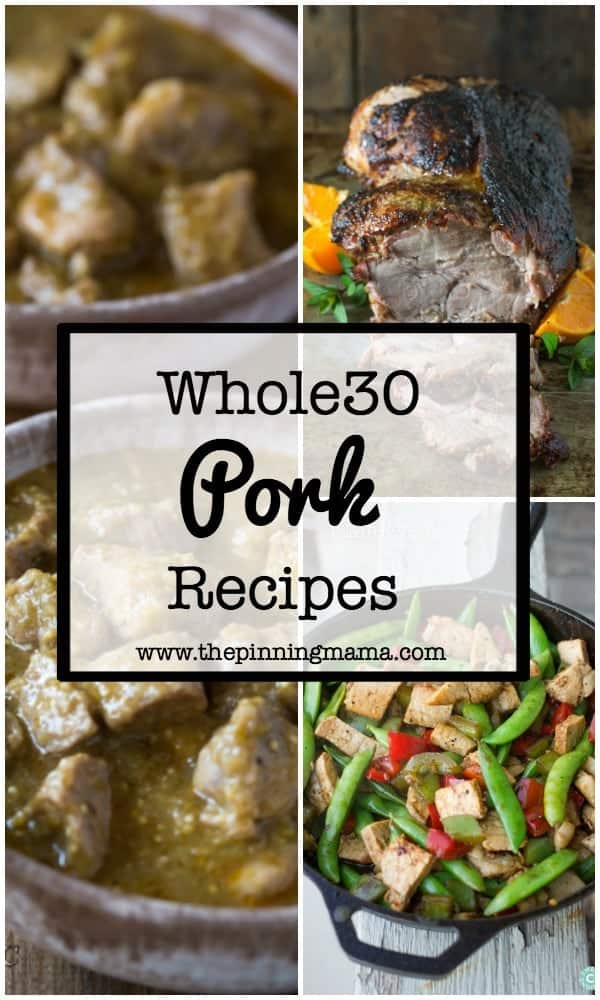 30 Whole30 Dinner Ideas: Pork | www.thepinningmama.com
