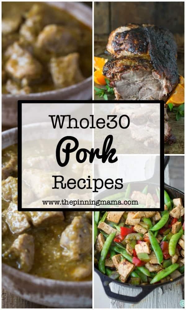 30 Whole30 Dinner Ideas: Pork | www.thepinningmama.com