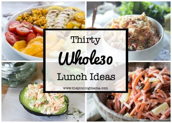 30 Whole30 Lunch Ideas O The Pinning Mama