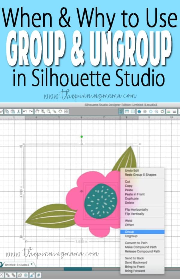 How to Group and Ungroup in Silhouette Studio | www.thepinningmama.com