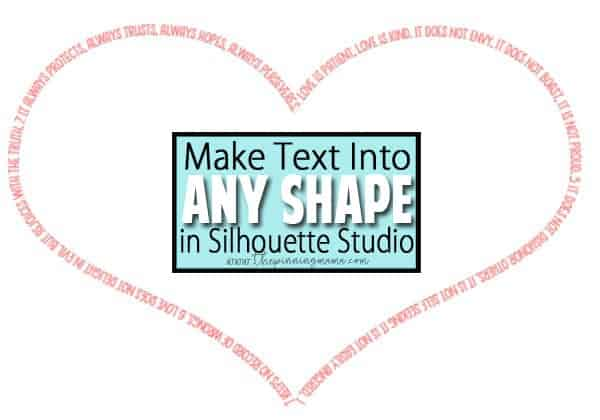 Make text into any shape in Silhouette Studio - A simple tutorial.