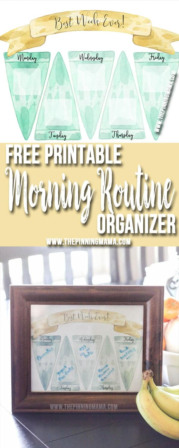 Free Printable Morning Routine Organizer - Use this to write the meal plan for each day of the week on. Put it in a frame and then use a dry erase marker to label what you are having each day.