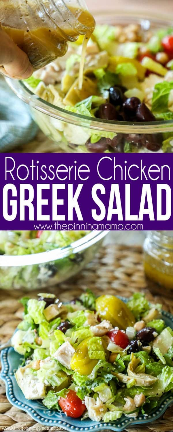 Loaded Greek Salad Recipe made with rotisserie chicken and made from scratch dressing.