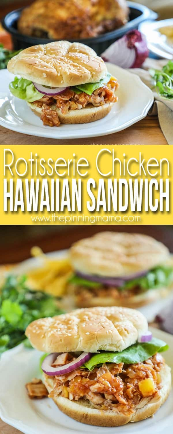 Hawaiian Chicken Sandwich recipe made with Rotisserie Chicken