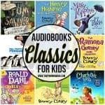 The BIG List of Classic Audiobooks for Kids