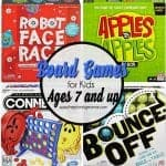 Board Games for Kids Ages 7 and up!