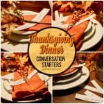 Thanksgiving Dinner Conversation Starters