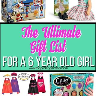 The Ultimate Gift List for a 6 year old Girl