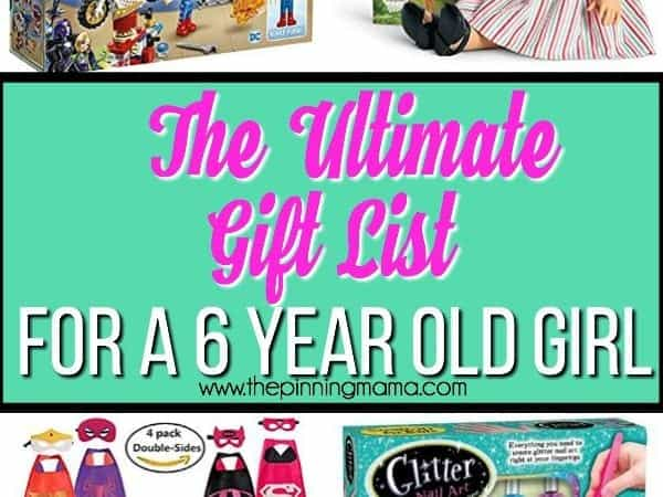 giant list of gifts for a 6 year old girl