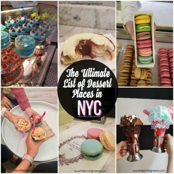 The Ultimate List of Dessert Places in NYC for your family.