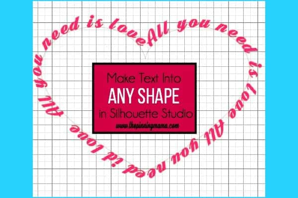 Make Text into any shape in Silhouette Studio.